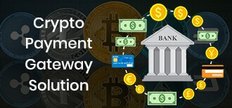 CRYPTO PAYMENT GATEWAY SOLUTIONS